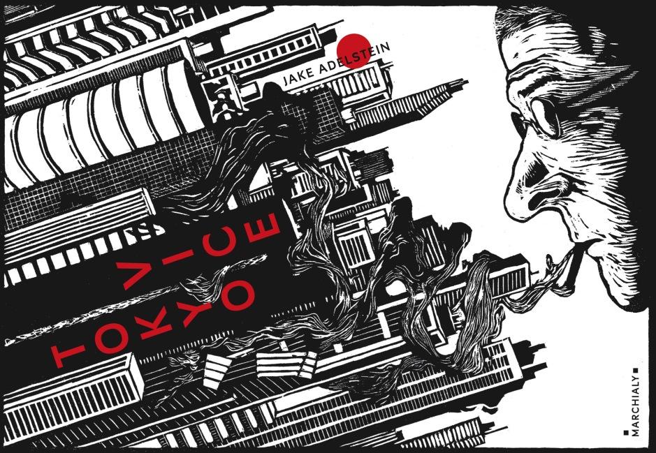 Couverture de Tokyo Vice, écrit par Jake Adelstein, édité chez Marchialy © Guillaume Guilpart pour Marchialy